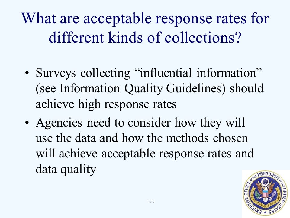 22 What are acceptable response rates for different kinds of collections.