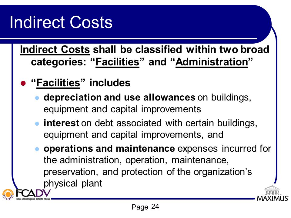 """Page Indirect Costs Indirect Costs shall be classified within two broad categories: """"Facilities"""" and """"Administration"""" """"Facilities"""" includes depreciati"""