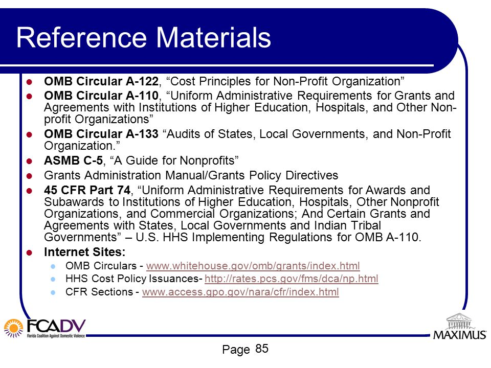 """Page Reference Materials OMB Circular A-122, """"Cost Principles for Non-Profit Organization"""" OMB Circular A-110, """"Uniform Administrative Requirements fo"""