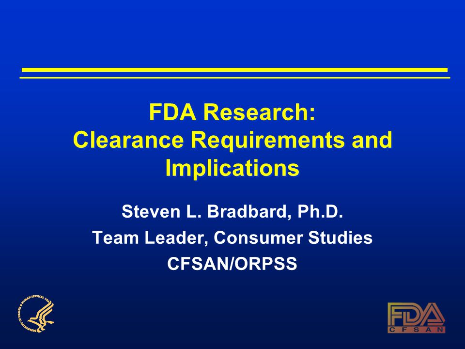 FDA Research: Clearance Requirements and Implications Steven L.