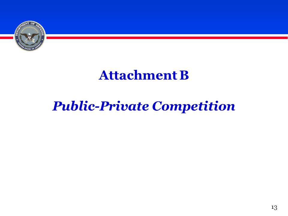 Attachment B Public-Private Competition 13