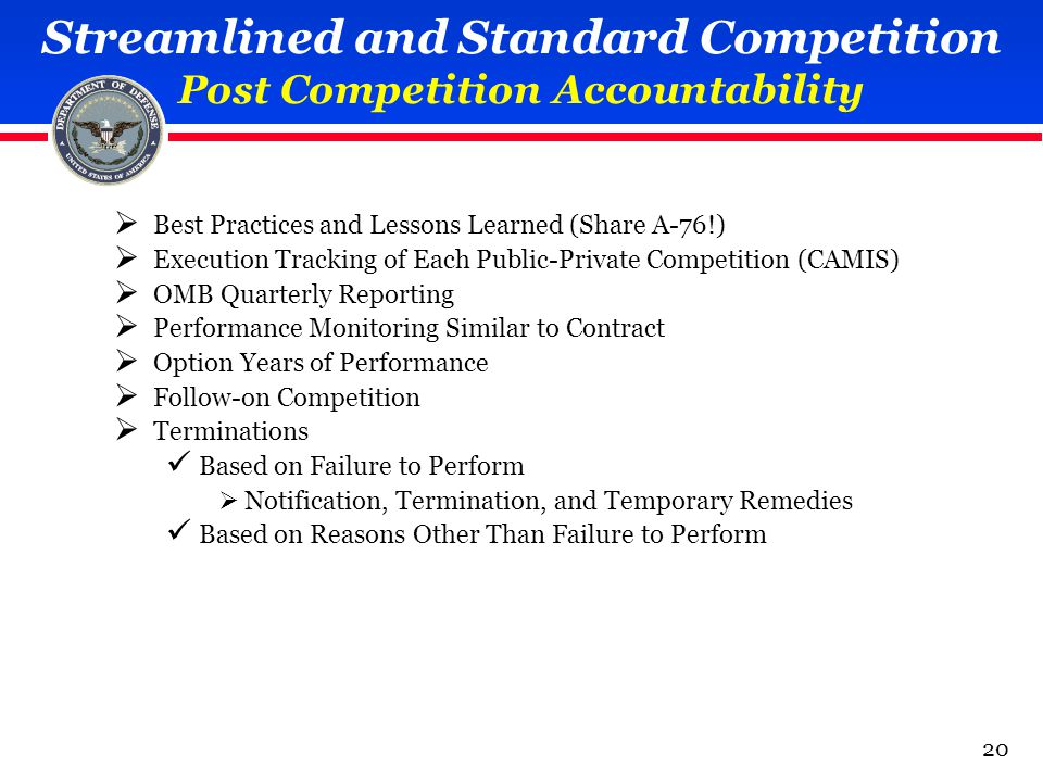 Streamlined and Standard Competition Post Competition Accountability  Best Practices and Lessons Learned (Share A-76!)  Execution Tracking of Each P