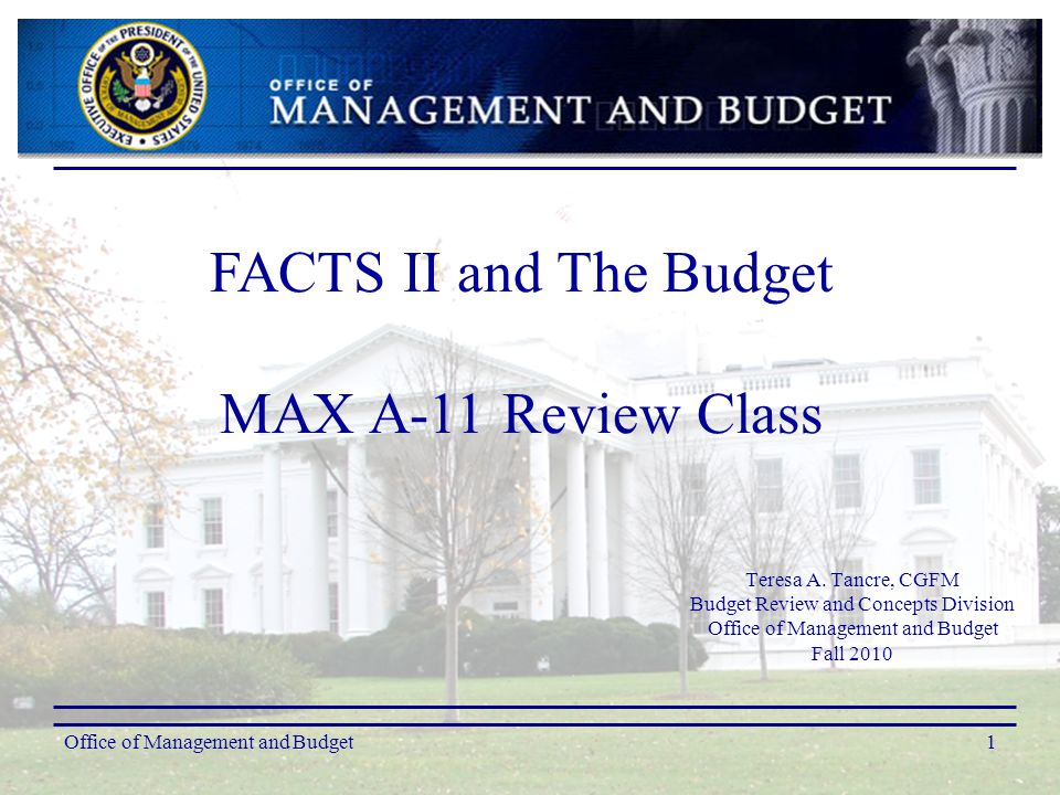 Overview  FACTS II  US Standard General Ledger (USSGL)  SF 133 and Program and Financing Schedule (schedule P)  Budgetary Accounting Equations  Relationship of OMB accounts and Treasury Appropriation Fund Symbols (TAFS)  MAX A-11 (schedule P lines edit-checked against FACTS II data)  FACTS II revision window (OMB Circulars A-11 & A-136)  Backdated Treasury documents and budgetary accounting  Key dates for agencies  Additional miscellaneous information Office of Management and Budget2