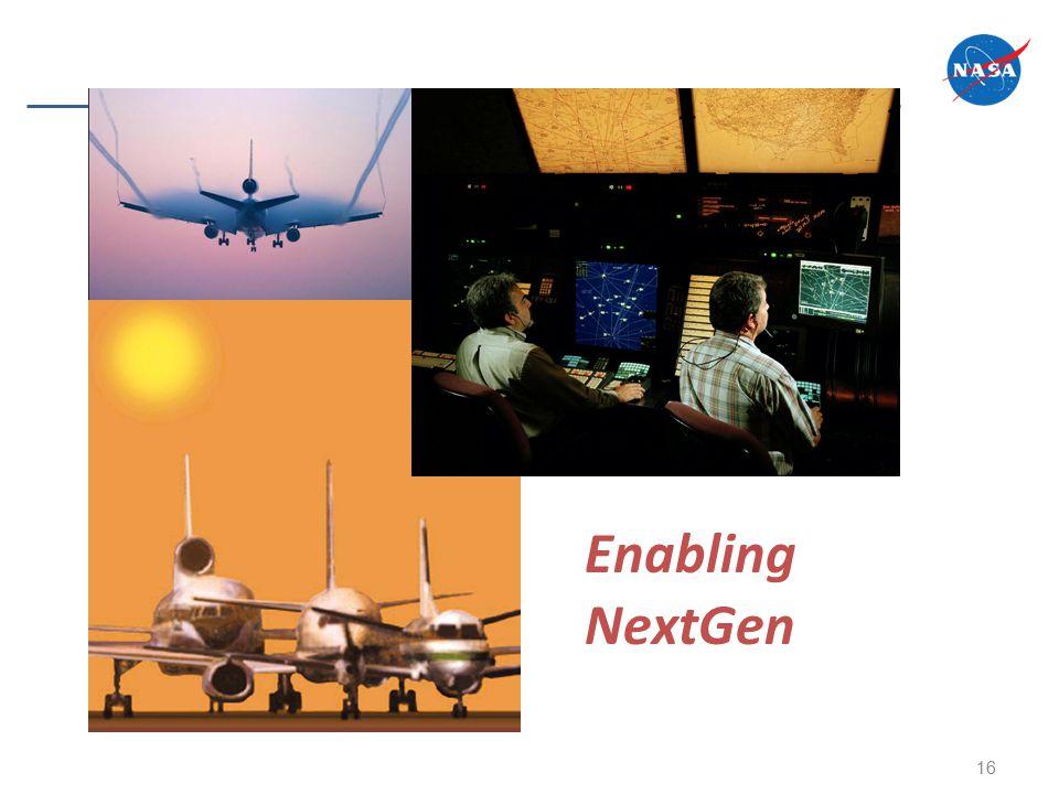 16 Enabling NextGen