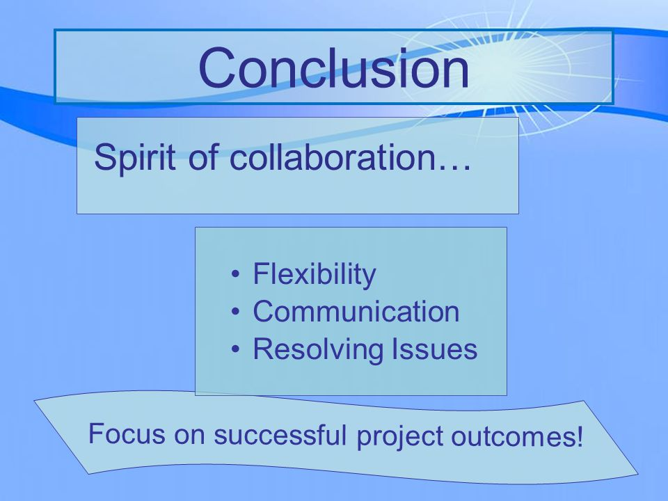 Focus on successful project outcomes.