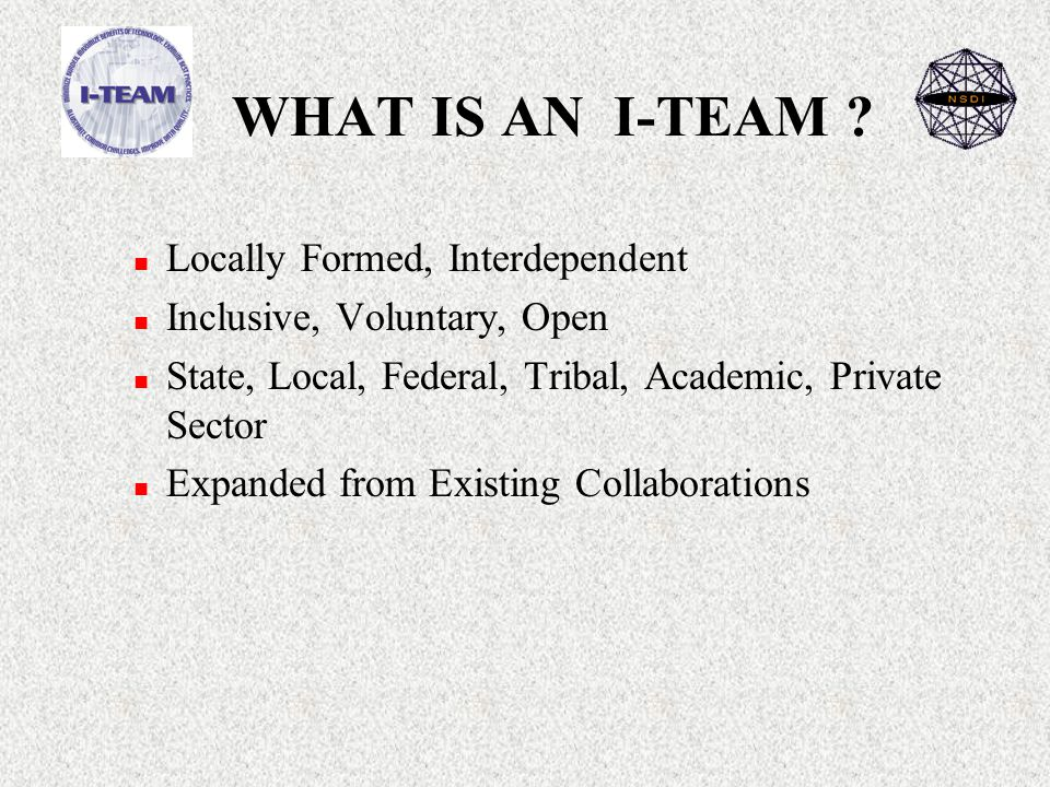 WHAT IS AN I-TEAM .