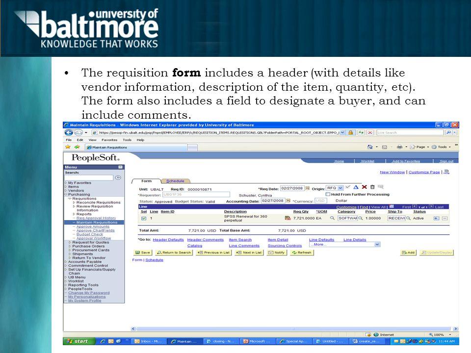 The requisition form includes a header (with details like vendor information, description of the item, quantity, etc).