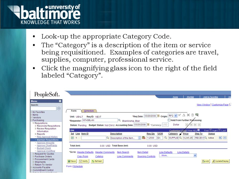 "Look-up the appropriate Category Code. The ""Category"" is a description of the item or service being requisitioned. Examples of categories are travel,"