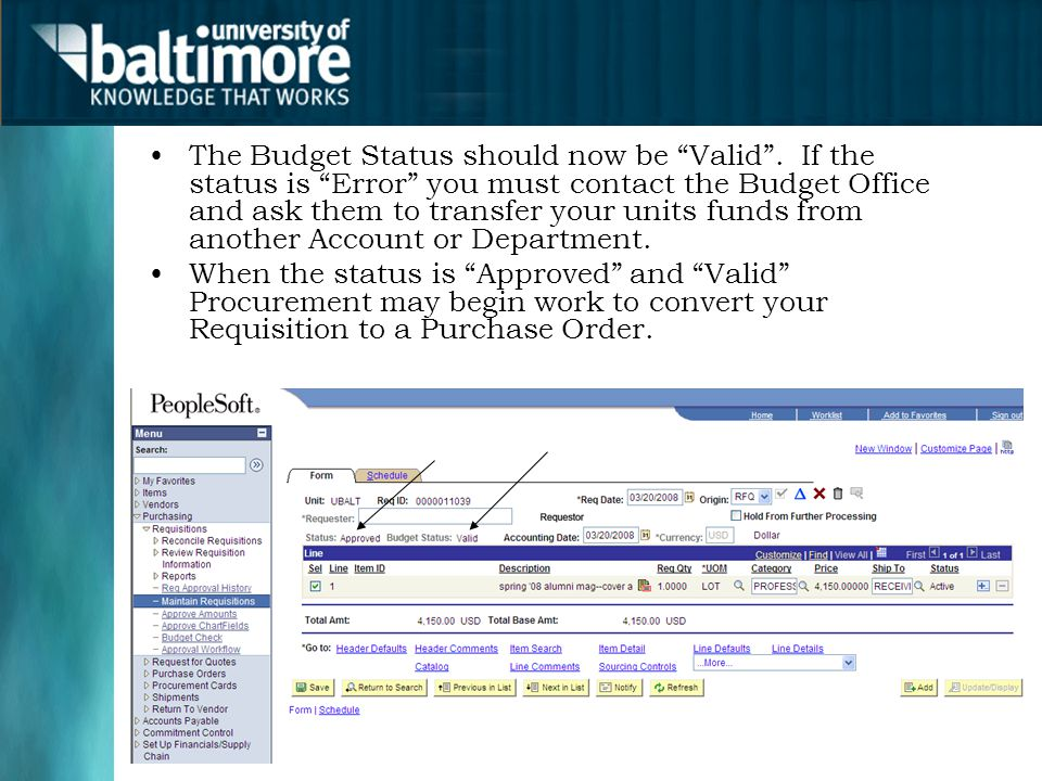 The Budget Status should now be Valid .