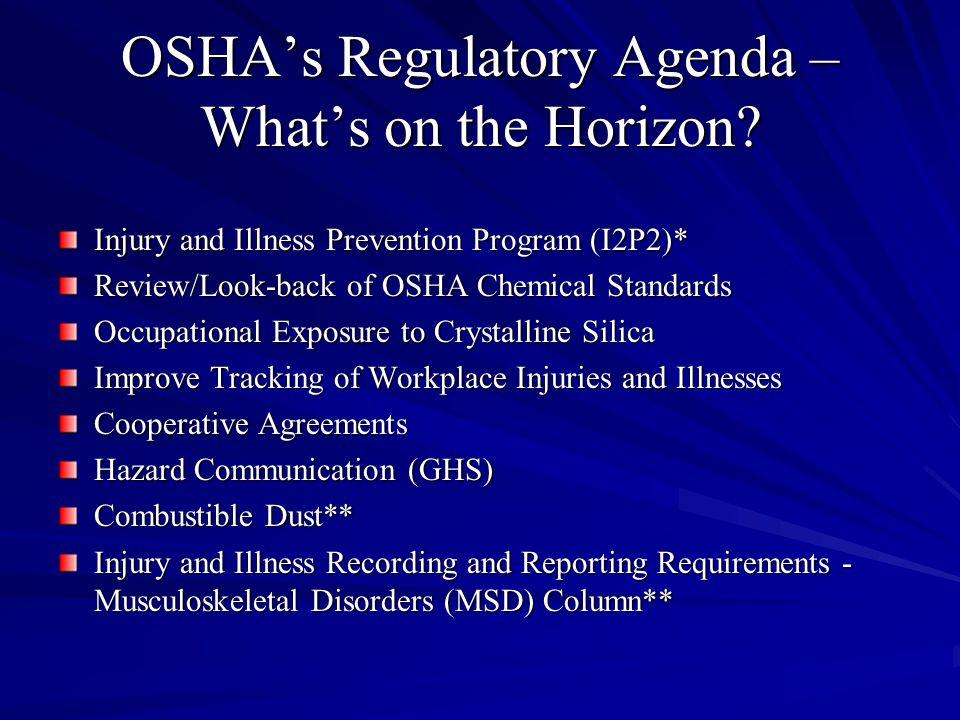OSHA's Regulatory Agenda – What's on the Horizon.