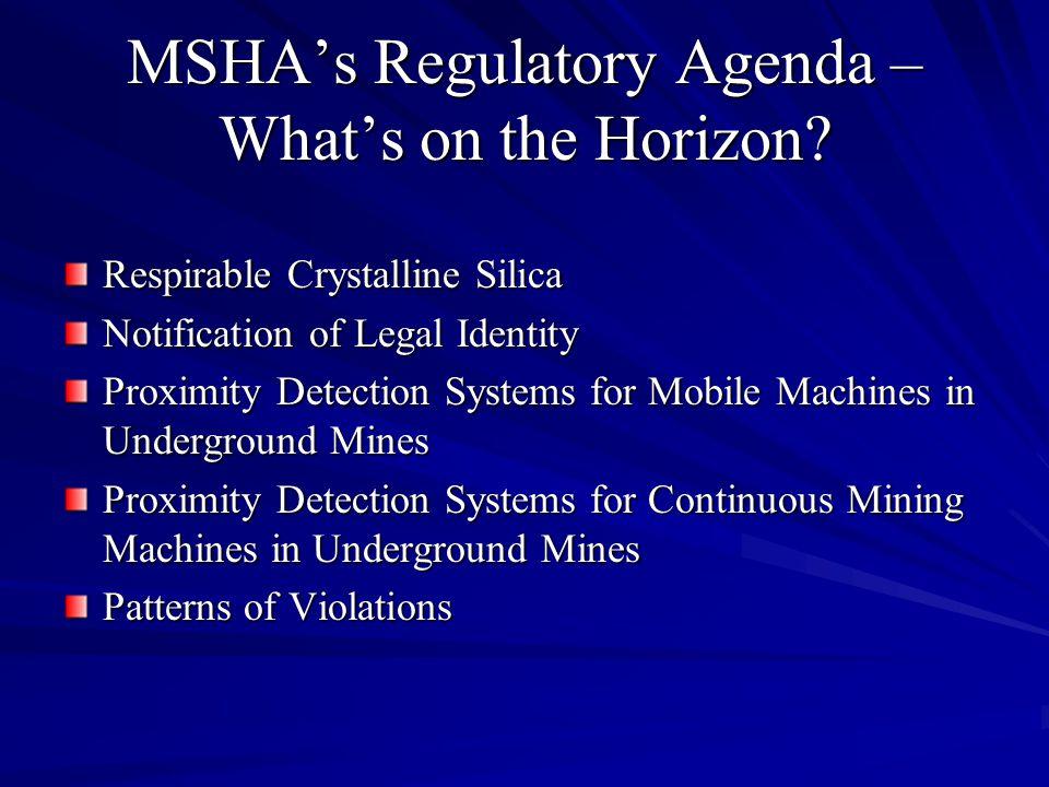 MSHA's Regulatory Agenda – What's on the Horizon.