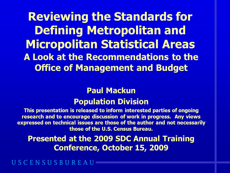 22 Replacing the Term Definition Recommendation The committee recommends that OMB replace the word definition with the word delineation in the proposed 2010 standards.