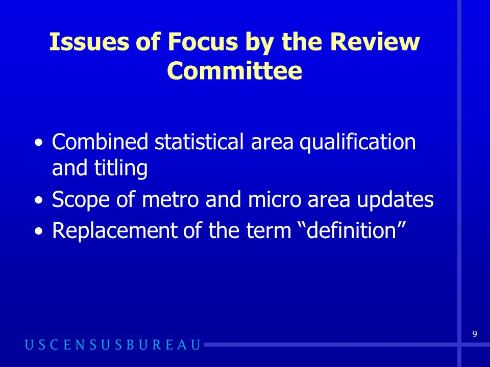 10 Combined Statistical Area Qualification In 2000, OMB provided for the qualification of combined statistical areas.