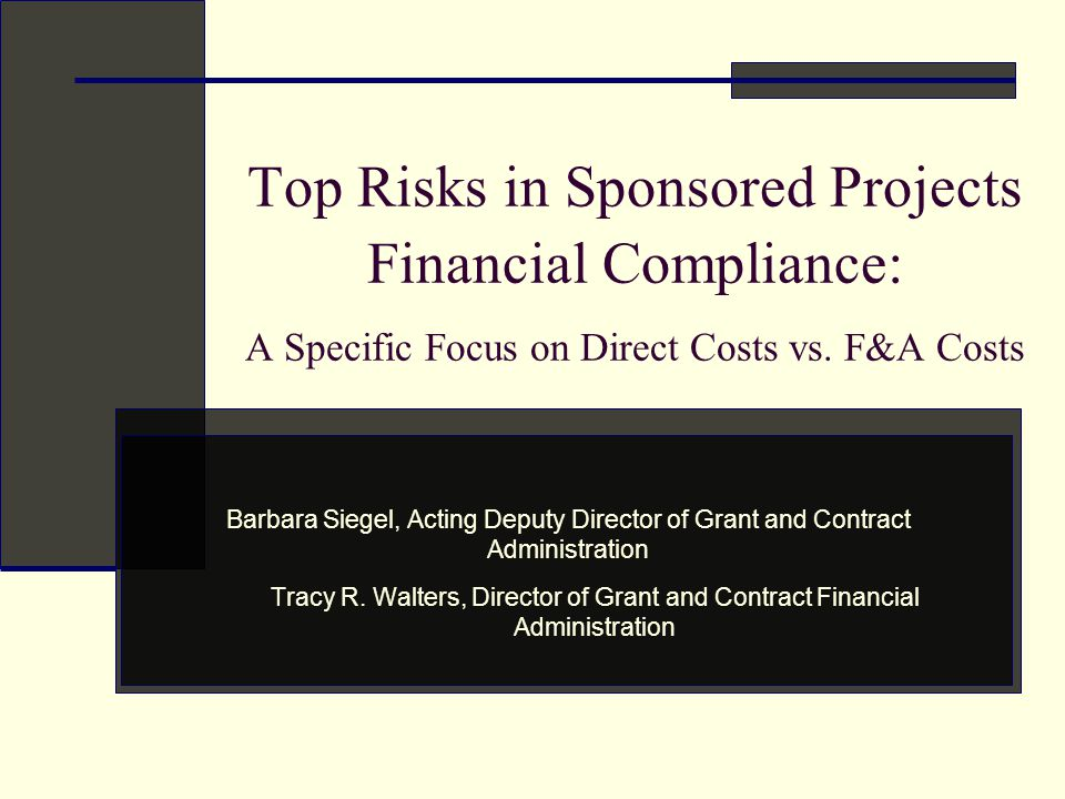 Top Risks in Sponsored Projects Financial Compliance: A Specific Focus on Direct Costs vs.