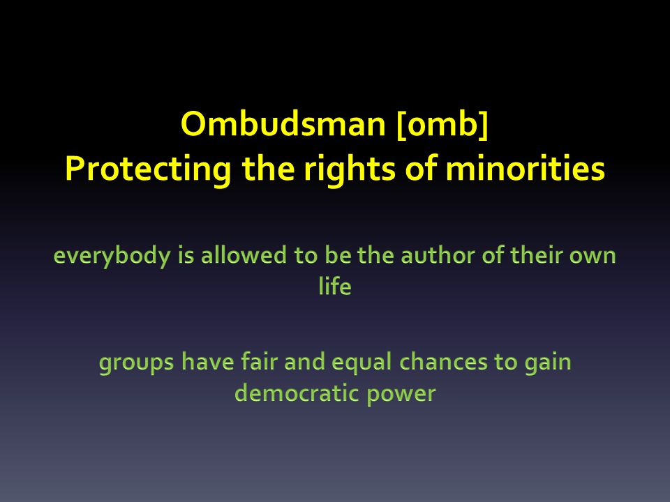 Minority rights and Author axiom ALL MEN ARE BORN FREE AND EQUAL Logical truth/Consistency requires every individual to recognize and respect the freedom and well-being of others (individuals and groups) who also want to be the author of their own lives.