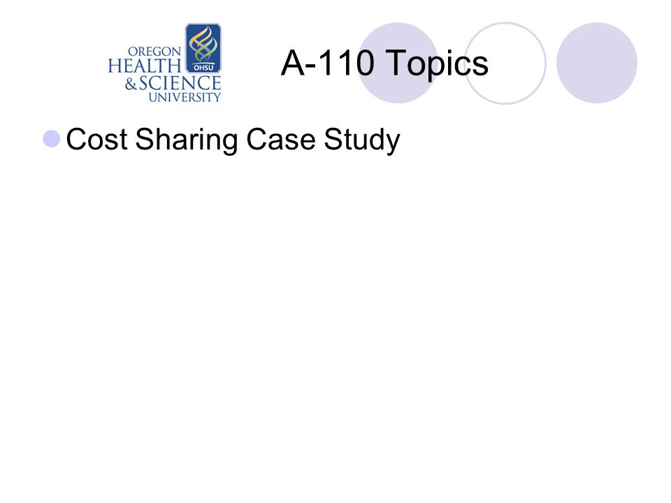 A-110 Topics Cost Sharing Case Study