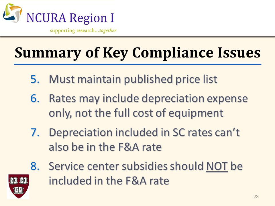 5.Must maintain published price list 6.Rates may include depreciation expense only, not the full cost of equipment 7.Depreciation included in SC rates