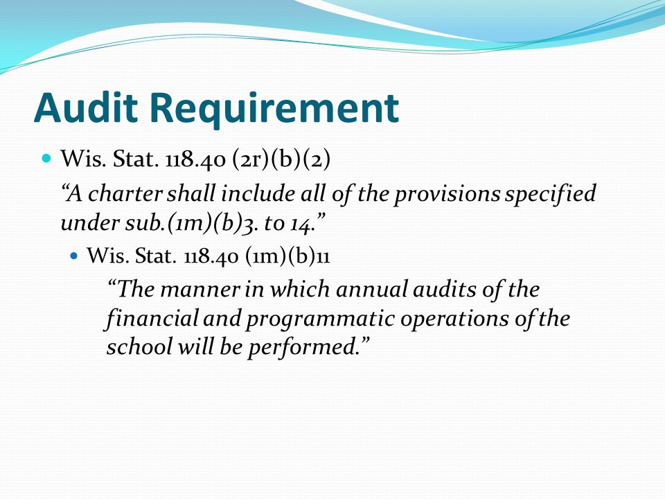 Audit Requirement Wis. Stat.