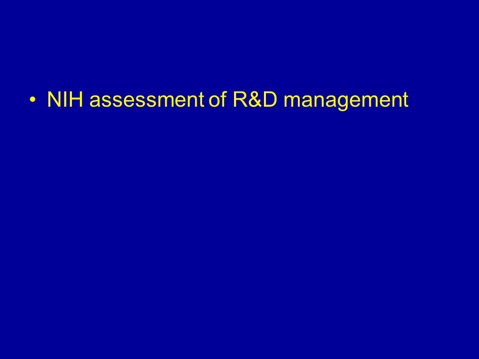 NIH assessment of R&D management