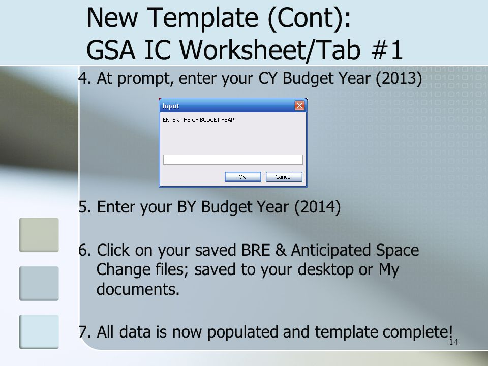 14 New Template (Cont): GSA IC Worksheet/Tab #1 4.