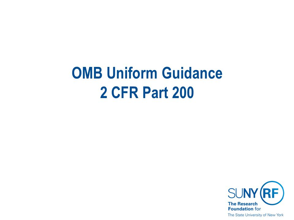 OMB Uniform Guidance 2 CFR Part 200