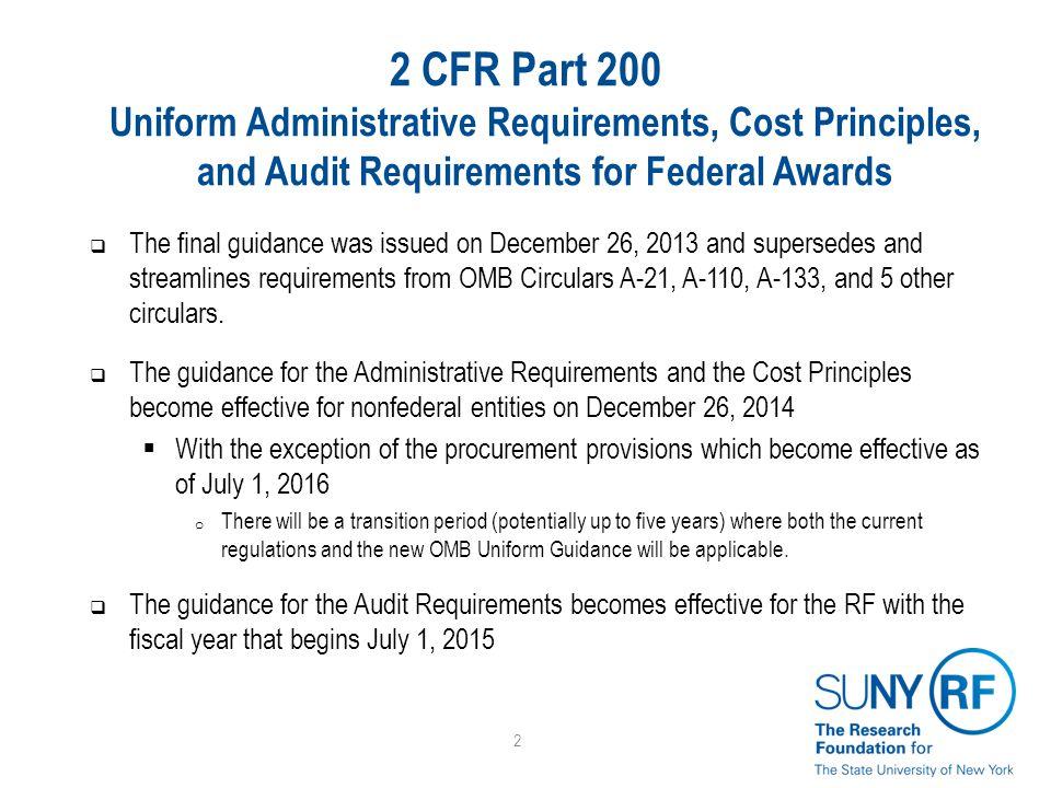 Key implications  Subrecipient Management and Monitoring  Pre-Award (2 CFR Part 200.330) o Subrecipient vs.