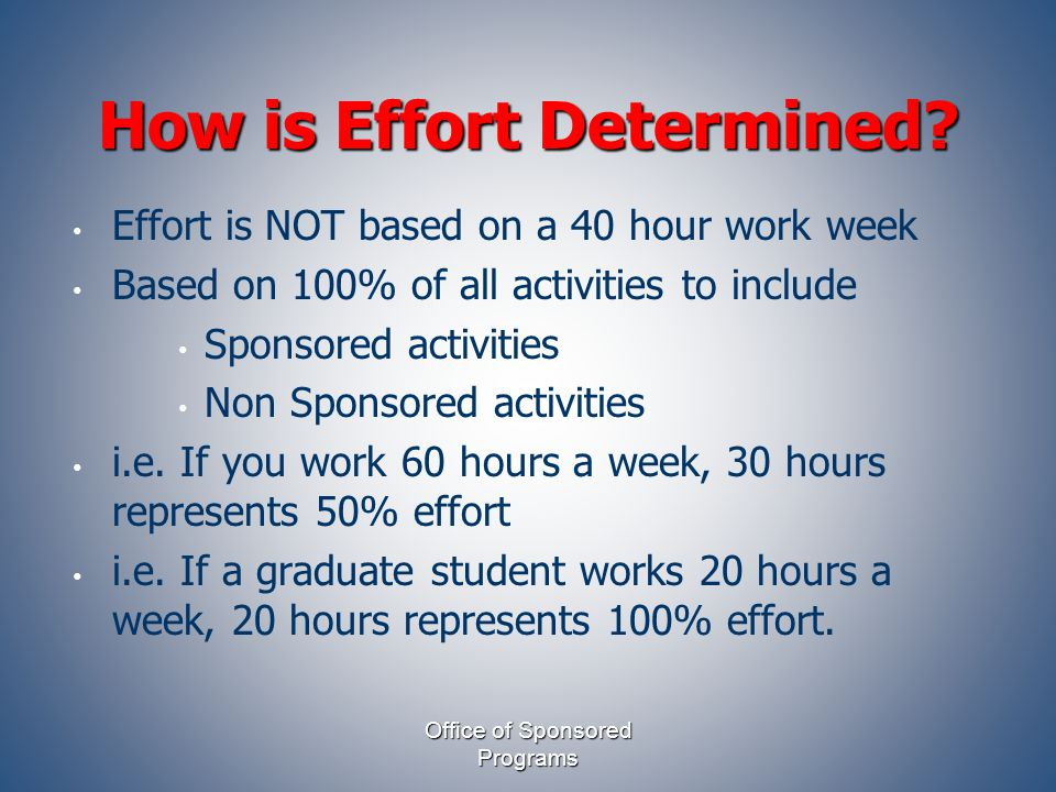 How is Effort Determined.