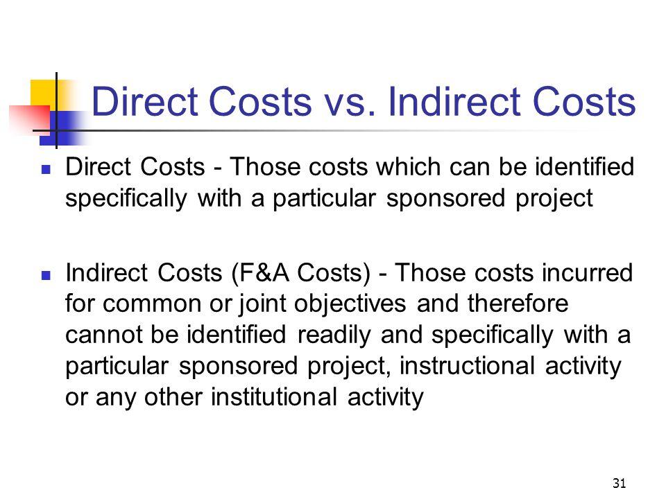 31 Direct Costs vs.