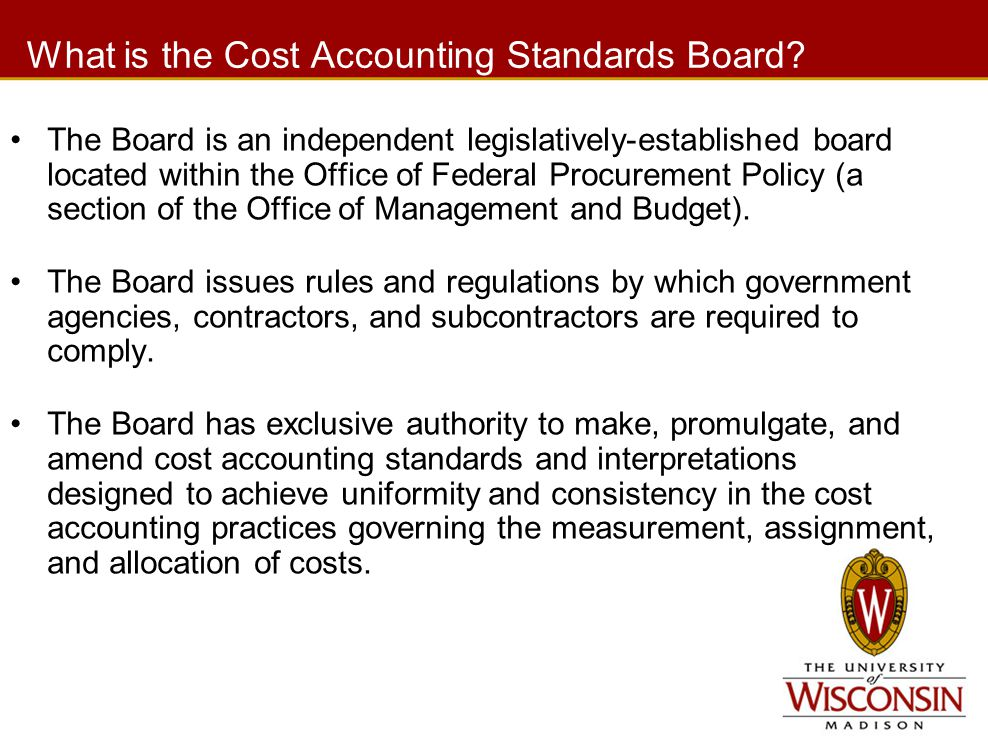 What is the Cost Accounting Standards Board.