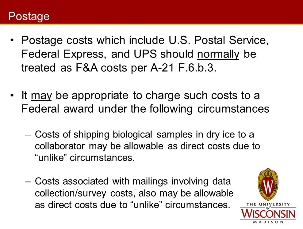 Postage Postage costs which include U.S.