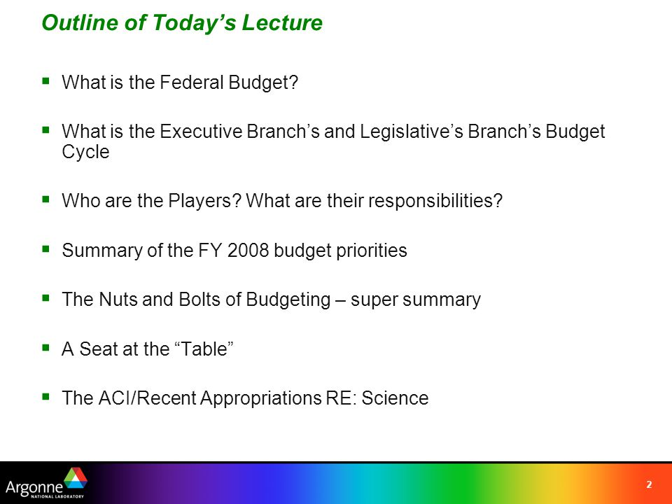 2 Outline of Today's Lecture  What is the Federal Budget.