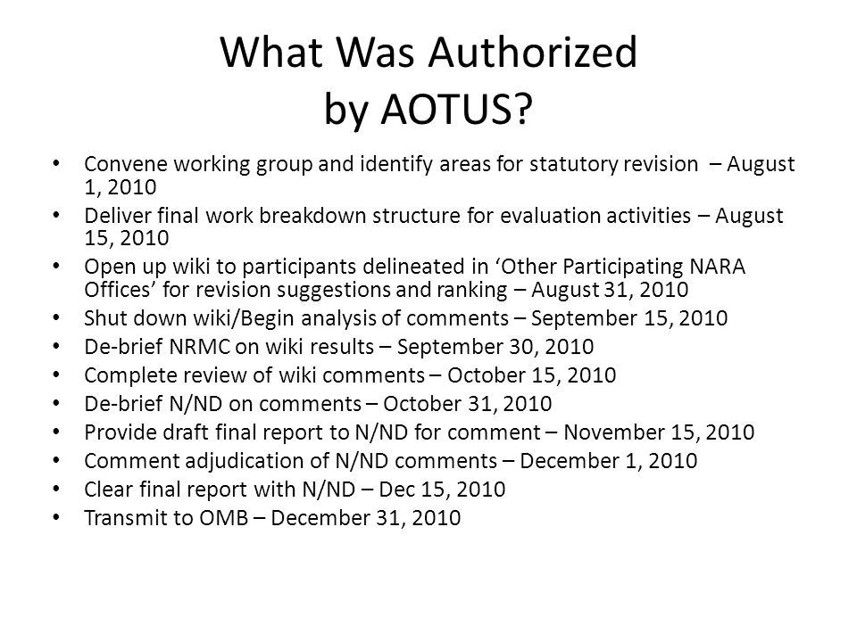 What Was Authorized by AOTUS.