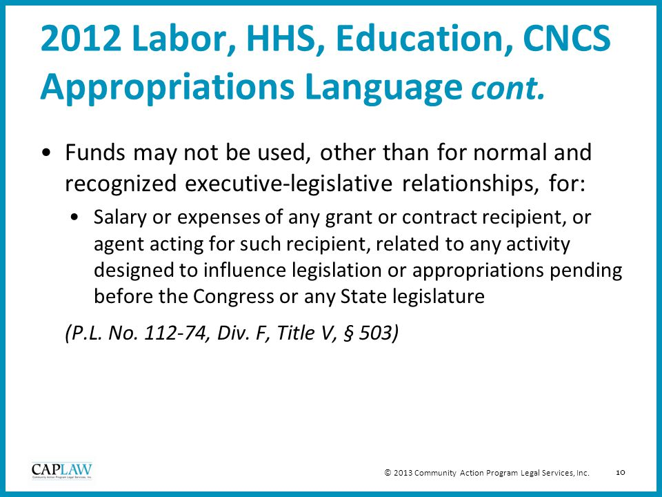 10 2012 Labor, HHS, Education, CNCS Appropriations Language cont.
