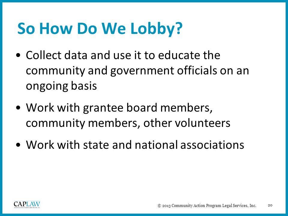 20 So How Do We Lobby.