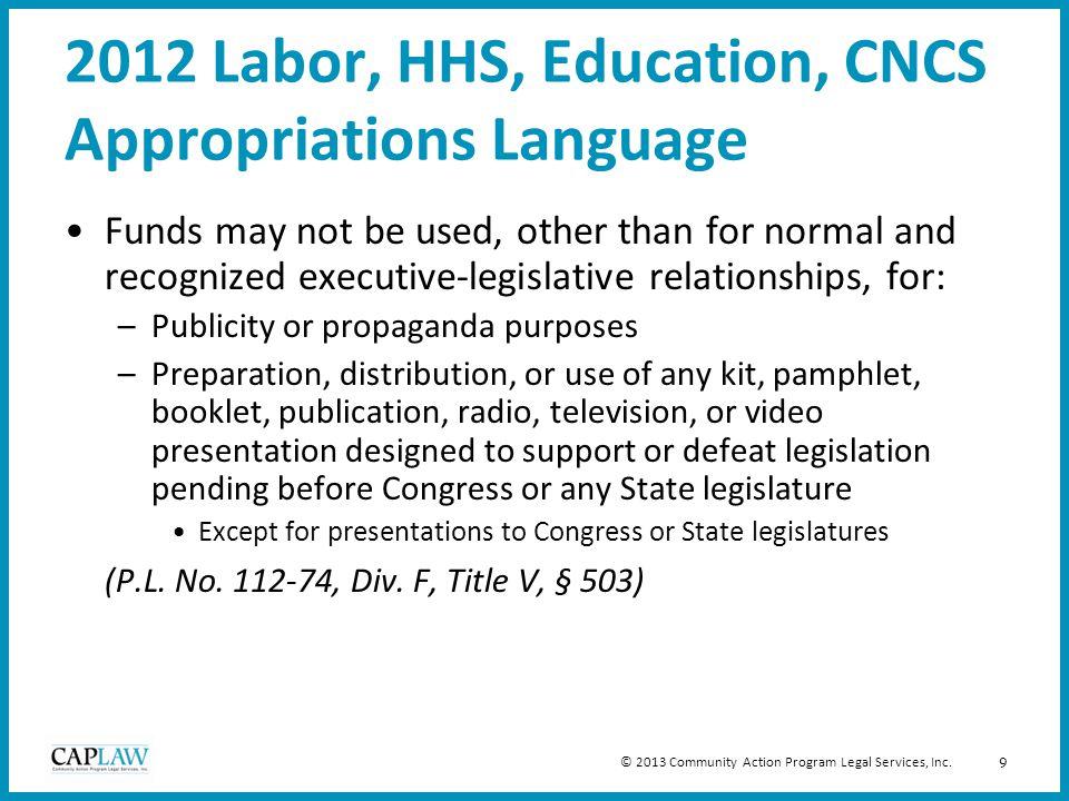 10 2012 Labor, HHS, Education, CNCS Appropriations Language cont.