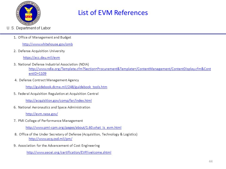 U. S. Department of Labor 44 List of EVM References 1.