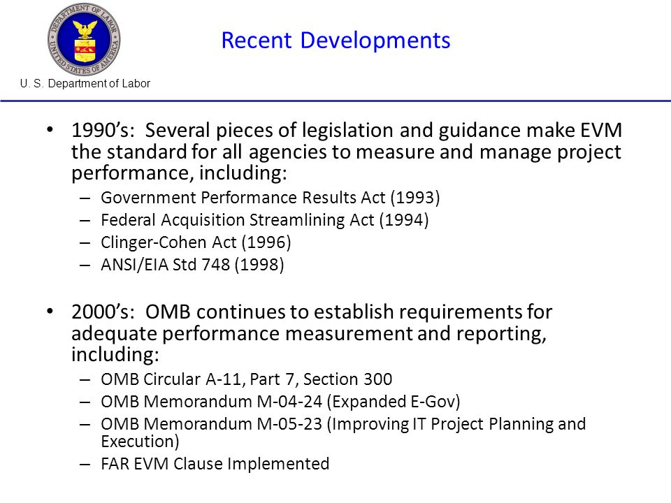 U.S. Department of Labor 37 Exhibit 300 – EVM Information Section A: Overview 10.