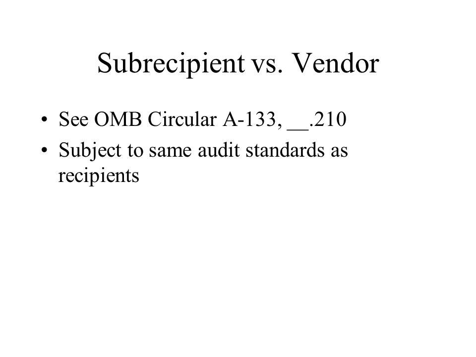 Subrecipient vs.
