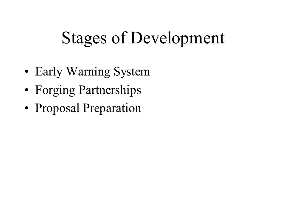 Stages of Development Early Warning System Forging Partnerships Proposal Preparation