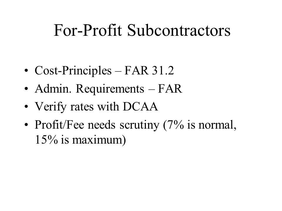 For-Profit Subcontractors Cost-Principles – FAR 31.2 Admin.