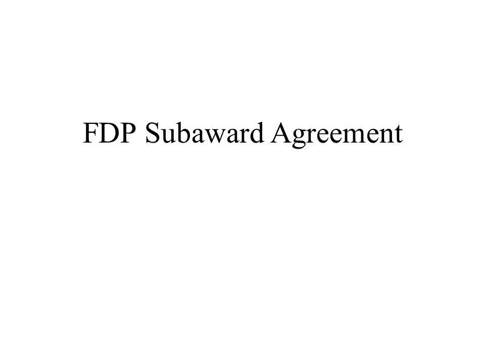 FDP Subaward Agreement
