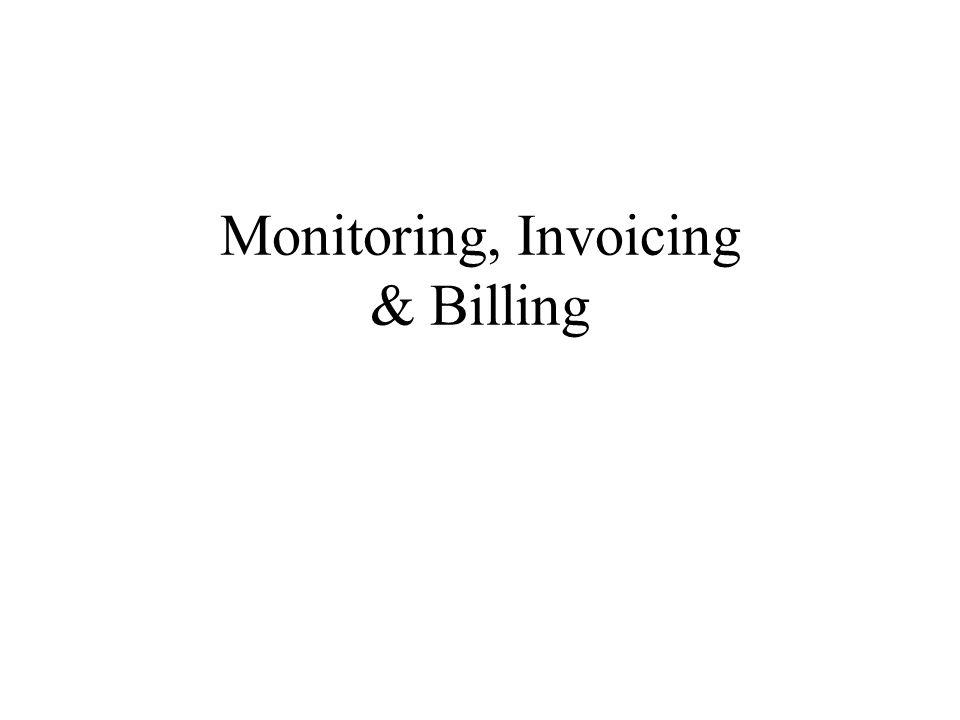 Monitoring, Invoicing & Billing