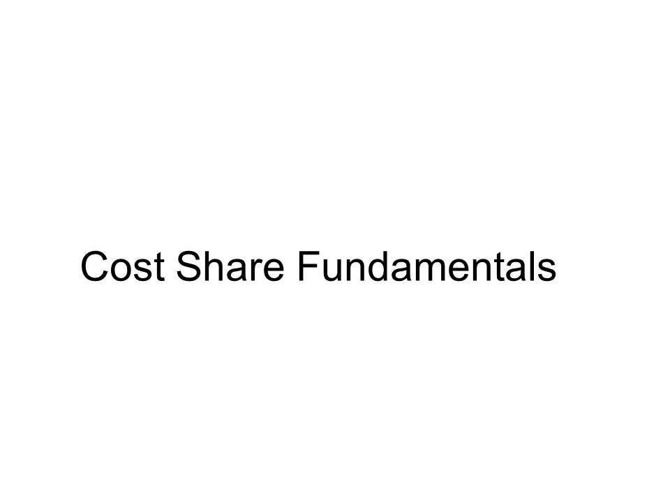 Cost Share Fundamentals