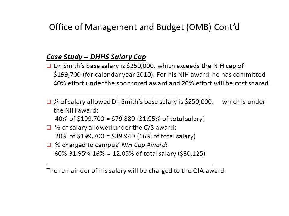 Office of Management and Budget (OMB) Cont'd Case Study – DHHS Salary Cap  Dr.