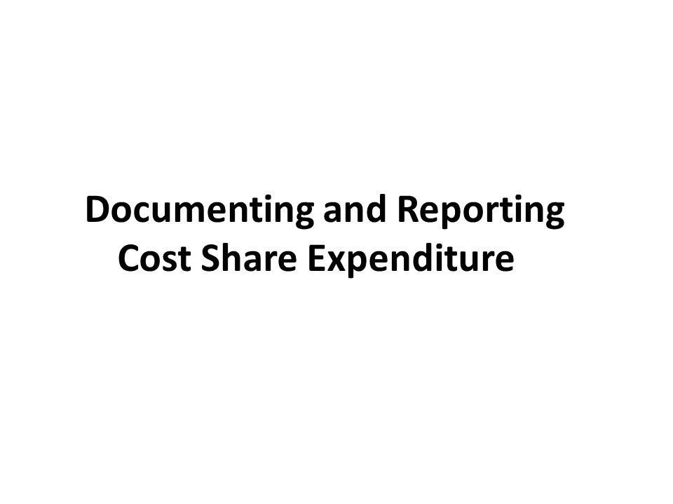 Documenting and Reporting Cost Share Expenditures