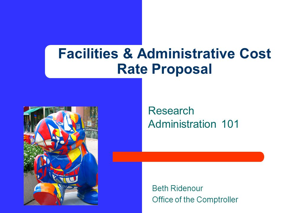Research Administration 101 12 Contact Beth Ridenour Financial Reporting & Compliance Analyst 236 Carruth-O'Leary Hall 864-3157 rridenour@ku.edu