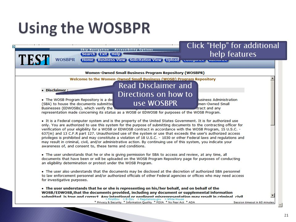 Read Disclaimer and Directions on how to use WOSBPR Click Help for additional help features 21
