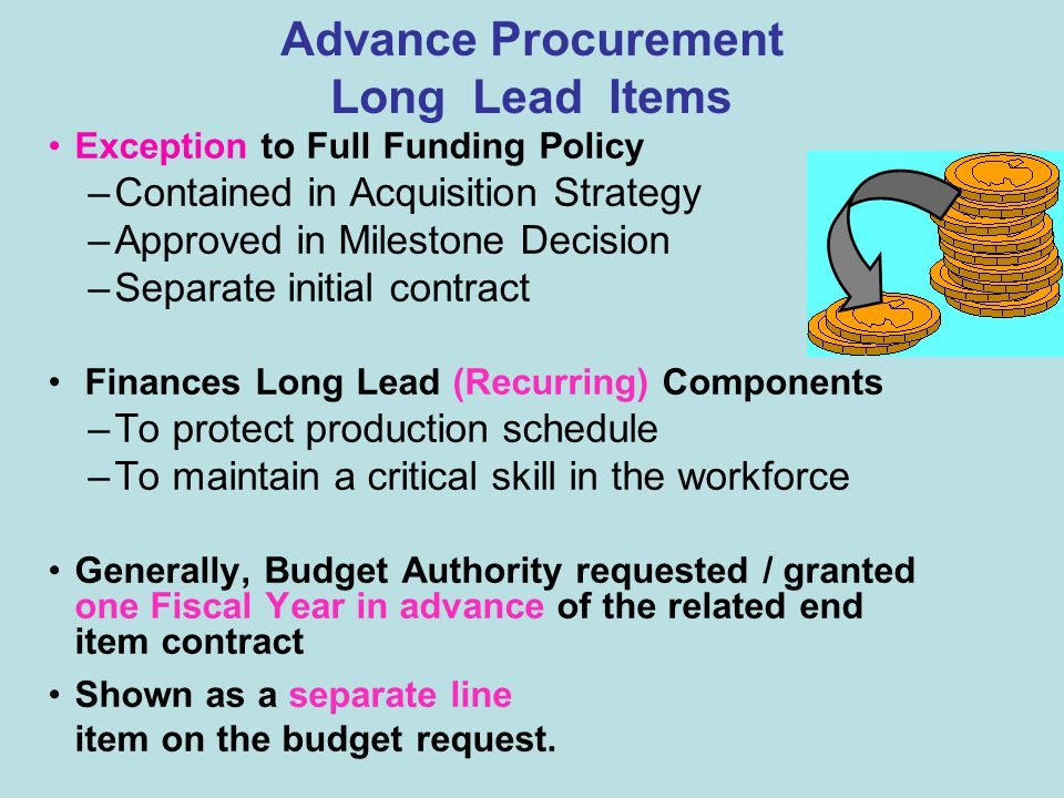 Multiyear Procurement (MYP) Exception to Full Funding Policy Commitment to buy a specific quantity of useable end items of a weapon system over a spec