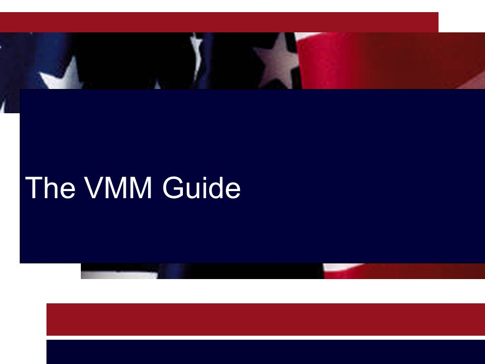 The VMM Guide