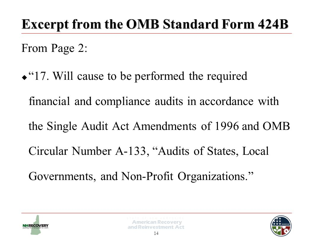14 Excerpt from the OMB Standard Form 424B From Page 2:  17.